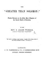 The    Greater Than Solomon     Twelve Lectures on the First Four Chapters of the Sacred Book of Canticles PDF