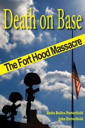 Death on Base: The Fort Hood Massacre