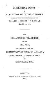 The Chhándogya Upanishad of the Sáma Veda: With Extracts from the Commentary of Śankara Ácharya