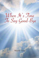 When It s Time to Say Goodbye