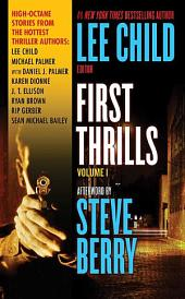 First Thrills: Volume 1: Short Stories, Volume 1