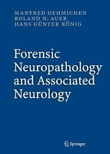 Forensic Neuropathology and Associated Neurology