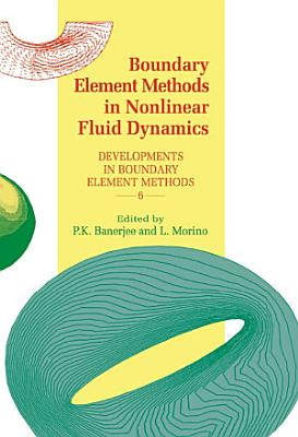 Boundary Element Methods in Nonlinear Fluid Dynamics