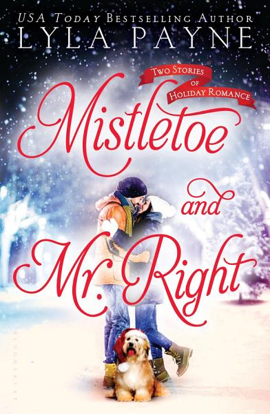Download Mistletoe and Mr  Right Book