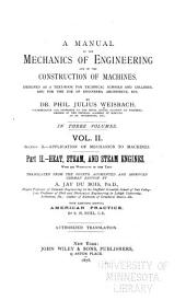 A manual of the mechanics of engineering and of the construction of machines: Designed as a text-book for technical schools and colleges, and for the use of engineers, architects, etc