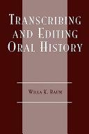 Transcribing and Editing Oral History