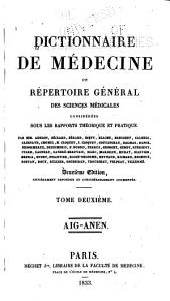 Dictionnaire de médecine: ou, Répertoire général des sciences médicales considérées sous le rapport théorique et pratique, Volume2