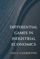 Differential Games in Industrial Economics PDF