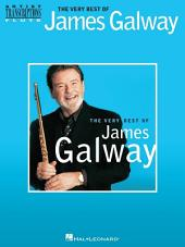 The Very Best of James Galway (Songbook): Flute Transcriptions