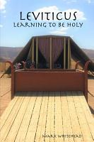 Leviticus  Learning to Be Holy PDF