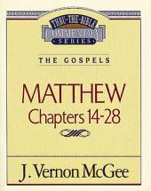 Matthew II: The Gospels (Matthew 14-28)