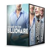 Bought by the Billionaire: The Billionaire's Dark Secret\The Billionaire's Prisoner in Paradise\The Billionaire's Convenient Wife