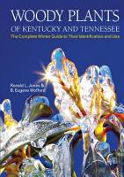 Woody Plants of Kentucky and Tennessee PDF