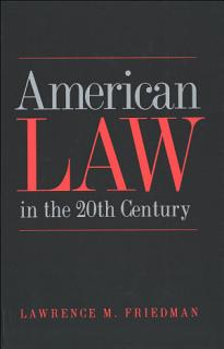 American Law in the Twentieth Century Book
