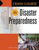 Crash Course in Disaster Preparedness