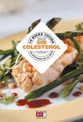 La buena cocina sin colesterol
