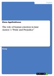 The role of human emotion in Jane Austen ́s