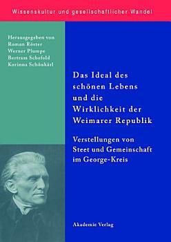Das Ideal des sch  nen Lebens und die Wirklichkeit der Weimarer Republik PDF