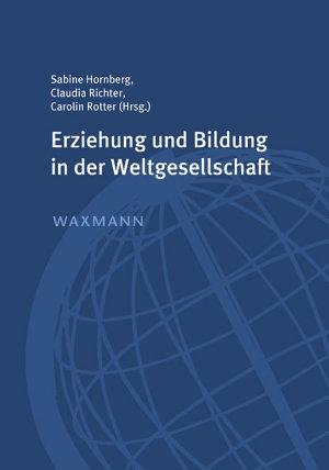 Erziehung und Bildung in der Weltgesellschaft PDF