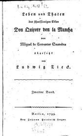 Leben und Thaten des scharfsinnigen Edlen Don Quixote von la Mancha: Band 2