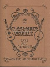 Clawhammer Ukulele: Tabs and Techniques