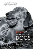 The Art of Introducing Dogs