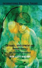 On Rawls, Development and Global Justice: The Freedom of Peoples