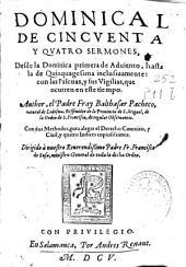 Dominical de cincuenta y quatro sermones: desde la dominica primera de Aduiento, hasta la de Quinquagesima inclusiuamente