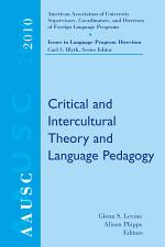 AAUSC 2010: Critical and Intercultural Theory and Language Pedagogy