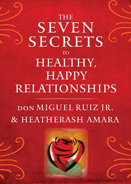 Download The Seven Secrets to Healthy  Happy Relationships Book