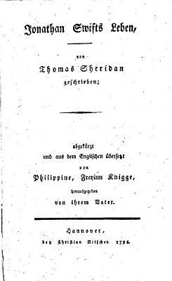 Jonathan Swifts Leben    Abgek  rzt und       bersetzt von Philippine  Freyinn Knigge  herausgegeben von ihrem Vater  Baron A  F  F  L  von Knigge   PDF