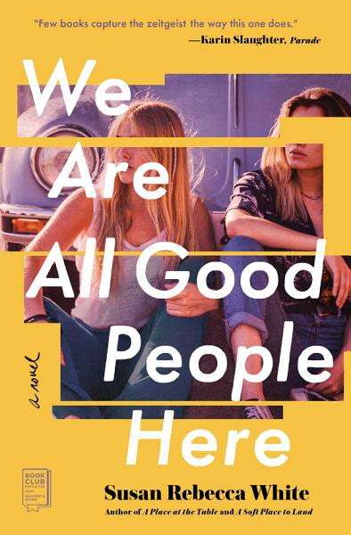 Download We Are All Good People Here Book