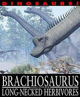 Brachiosaurus and Other Long Necked Herbivores PDF