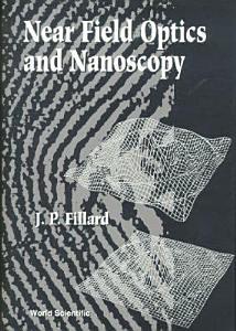 Near Field Optics and Nanoscopy Book