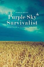 Purple Sky Survivalist: Growing Up a Victim of Illusions