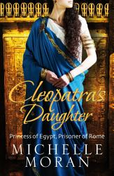 Cleopatra S Daughter Book PDF