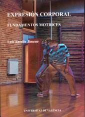 Expresión corporal: Fundamentos motrices