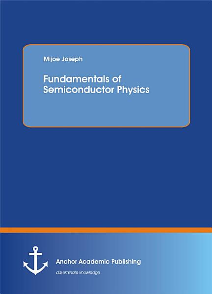 Fundamentals of Semiconductor Physics PDF