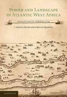 Power and Landscape in Atlantic West Africa PDF