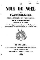 La nuit de noël ou L'anniversaire: opéra-comique en trois actes