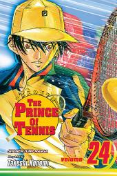 The Prince of Tennis, Vol. 24: Reunited
