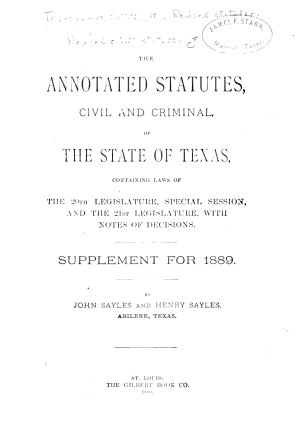 The Annotated Statutes  Civil and Criminal  of the State of Texas PDF