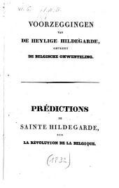 Voorzeggingen van de Heylige Hildegarde, omtrent de Belgische omwenteling