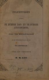 Inlichtingen omtrent de burger dag- en burger avondschool te Amsterdam: Volume 1