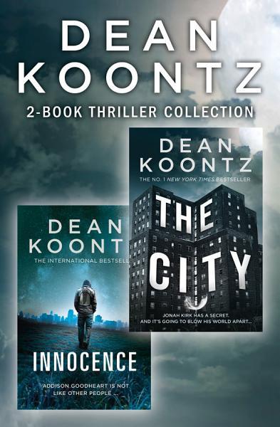 Dean Koontz 2 Book Thriller Collection  Innocence  The City