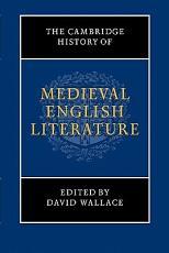 The Cambridge History of Medieval English Literature PDF