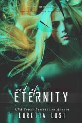 End of Eternity: Volume 1