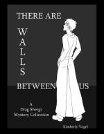 There Are Walls Between Us: A Drag Shergi Mystery Collection