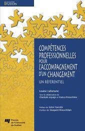 Compétences professionnelles pour l'accompagnement d'un changement: Un référentiel