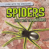 Spiders Lived with the Dinosaurs  PDF